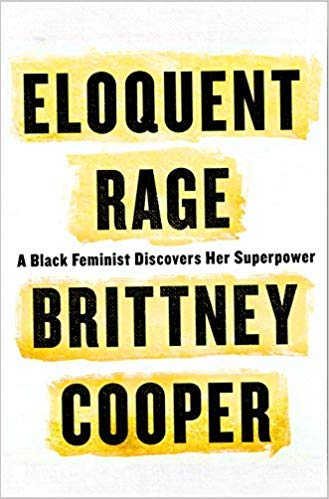 [By Brittney Cooper ] Eloquent Rage: A Black Feminist Discovers Her Superpower (Hardcover)【2018】by Brittney Cooper (Author) (Hardcover)