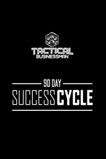 90 Day Success Cycle: P3 Version