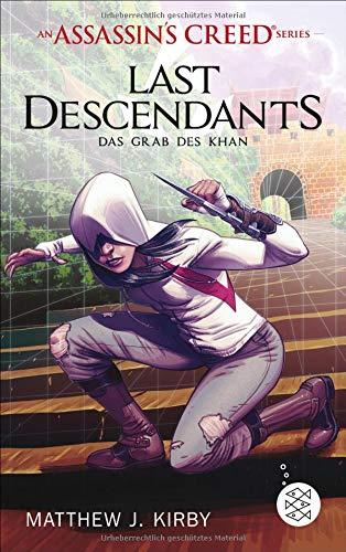 An Assassin's Creed Series. Last Descendants. Das Grab des Khan: Band 2