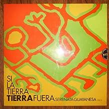 Serenata Guayanesa _ Si La Tierra Tierra Fuera _ Vol 15 (Vinyl)