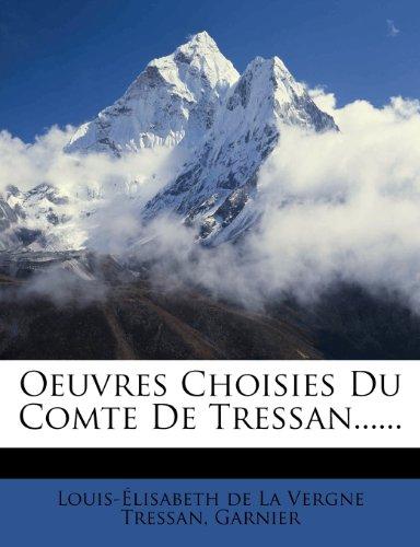 Oeuvres Choisies Du Comte de Tressan......