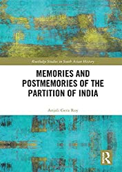 Memories and Postmemories of the Partition of India (Routledge Studies in South Asian History)