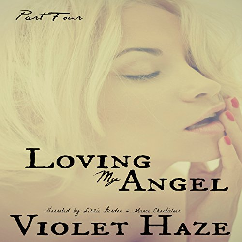 Loving My Angel: Part Four audiobook cover art