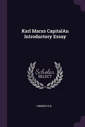 Karl Marxs CapitalAn Introductory Essay