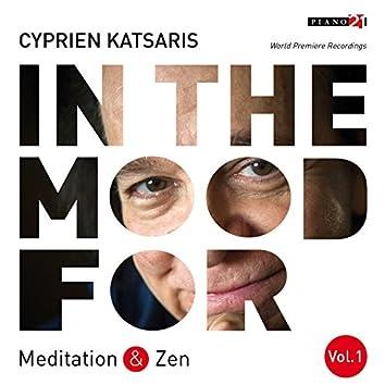 In the Mood for Meditation & Zen, Vol. 1: Pachelbel, Bach, Borodin, Massenet, Strauss, Rachmaninoff... (Classical Piano Hits)