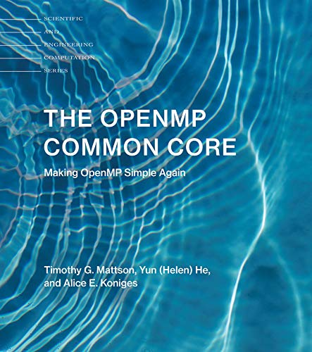The OpenMP Common Core: Making OpenMP Simple Again (Scientific and Engineering Computation)