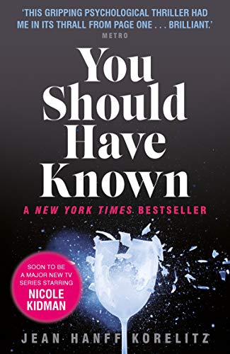 You Should Have Known: coming soon as The Undoing on HBO and Sky Atlantic (English Edition)