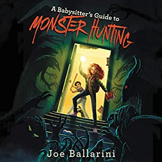 A Babysitter's Guide to Monster Hunting, Book 1 audiobook cover art