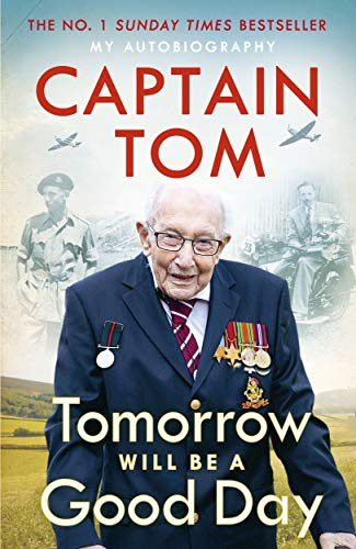 Tomorrow Will Be A Good Day: My Autobiography - The Sunday Times No 1 Bestseller