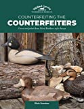 Counterfeiting the Counterfeiters: Carve and paint three Ward Brothers-style decoys