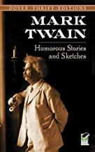 By Mark Twain - Humorous Stories and Sketches (Dover Thrift Editions) (Dover ed) (8/25/96)