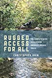 Rugged Access for All: A Guide for Pushiking America's Diverse Trails with Mobility Chairs and Strollers