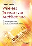 Wireless Transceiver Architecture: Bridging RF and Digital Communications