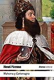 Mahoma y Carlomagno (El libro de bolsillo - Historia)