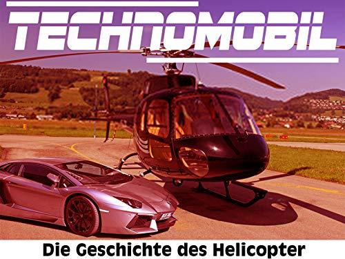 Die Geschichte des Helicopter