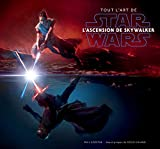 Star Wars - Tout l'Art de Star Wars - L'Ascension de Skywalker