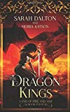 The Dragon Kings (The Land of Fire and Ash)