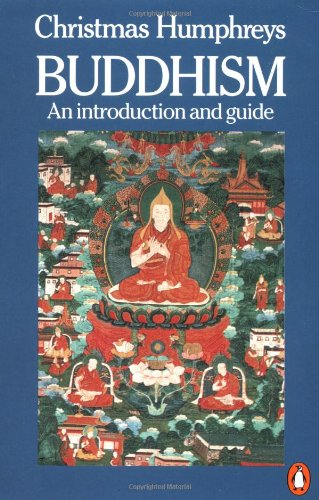 Buddhism: An Introduction and Guide