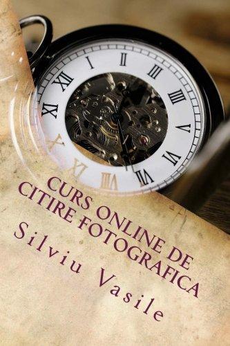 Curs online de citire fotografica: Volume 3