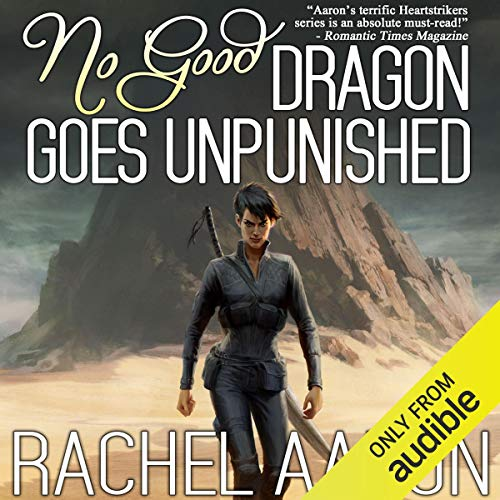 No Good Dragon Goes Unpunished audiobook cover art