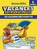 Vacances extraràtiques 1: Els quaderns més divertits! 1r Primària (Vacances Stilton)
