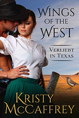 Verliebt in Texas (Wings of the West 1)