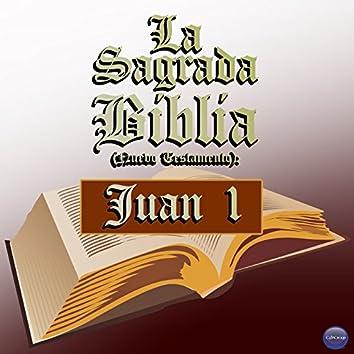La Sagrada Biblia (Nuevo Testamento) : Juan 1
