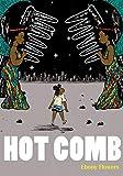 Best Hot Combs - Hot Comb Review