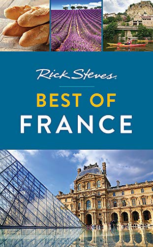 Rick Steves Best of France (Rick Steves Travel Guide)