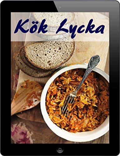 Kök Lycka: De 3000 bästa recept från A till Ö (Del 1) (Swedish Edition)