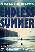 Misha Burnett's Endless Summer