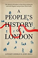 A People's History of London by Lindsey German John Rees(2012-06-19)