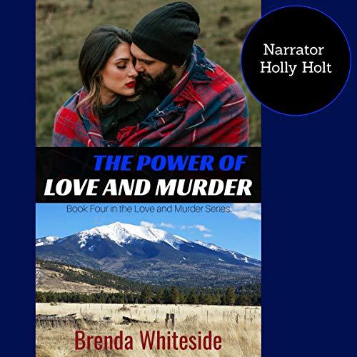 The Power of Love and Murder Audiobook By Brenda Whiteside cover art