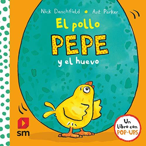 El pollo Pepe y el huevo (El pollo Pepe y sus amigos)