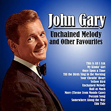 Unchained Melody and Other Favourites