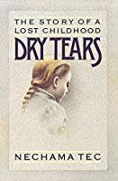 Dry Tears: The Story of a Lost Childhood (Gb772)
