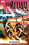 New Mutants - Die Rückkehr (Marvel Paperback) (German Edition)