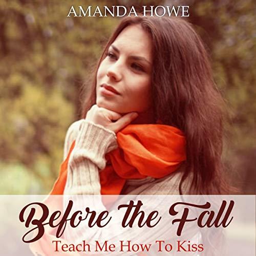 Before the Fall: Teach Me How to Kiss Titelbild