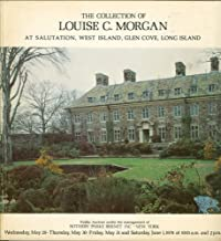 The Collection of Louise C. Morgan at Salutation, West Island, Glen Cove, Long Island: Furniture, Decorations, Porcelain, Silver, Chinese Works of Art, Prints, Rugs, Carpets & Other Decorative Objects: May 29, 1974-June 1, 1974 (Catalogue No. 3649)
