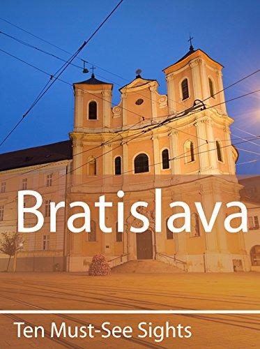 Ten Must-See Sights: Bratislava
