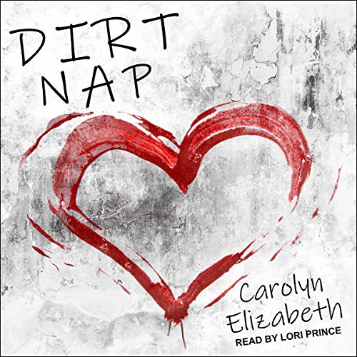 Dirt Nap: Curtis and Reynolds Series, Book 2