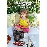 Pensamiento Positivo y Jardinería Kármica: Como diseñar nuestra realidad (Spanish Edition)