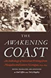 The Awakening Coast: An Anthology of Moravian Writings from Mosquitia and Eastern Nicaragua, 1849-1899 (English Edition)