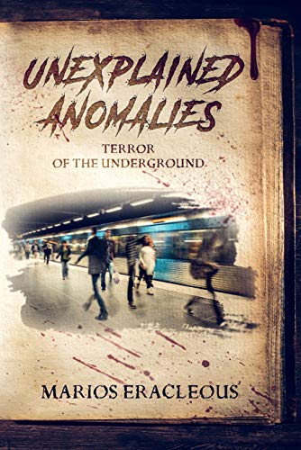 Unexplained Anomalies: Terror of the Underground