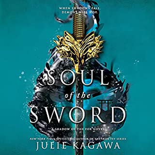 Soul of the Sword     Shadow of the Fox, Book 2              Written by:                                                                                                                                 Julie Kagawa                               Narrated by:                                                                                                                                 Brian Nishii,                                                                                        Joy Osmanksi,                                                                                        Emily Woo Zeller                      Length: 15 hrs and 43 mins     Not rated yet     Overall 0.0