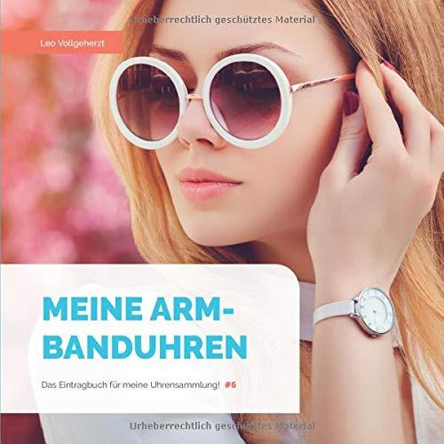 vollgeherzt: Meine Armbanduhren: Das Eintragbuch für meine Uhrensammlung! (#6)