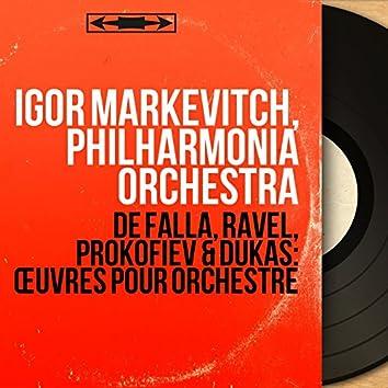De Falla, Ravel, Prokofiev & Dukas: Œuvres pour orchestre (Mono Version)