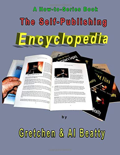 The Self-Publishing Encyclopedia: A How-to-Series Book