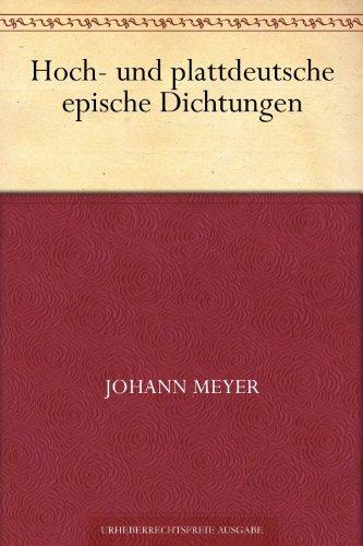 Hoch- und plattdeutsche epische Dichtungen