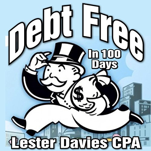 Be Debt Free in Under 100 Days audiobook cover art